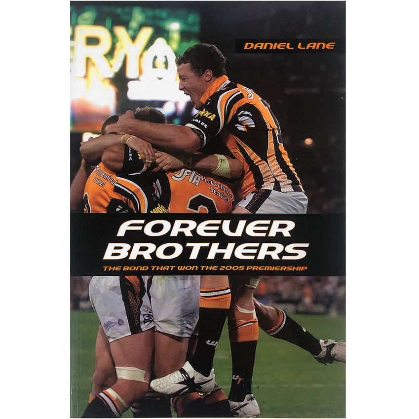 Wests Tigers Forever Brothers Book - The story of our first Premiership0